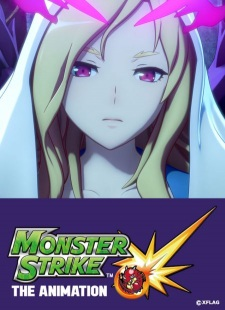 Monster Strike the Animation